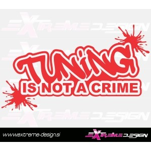 Nalepka Tuning is not a crime